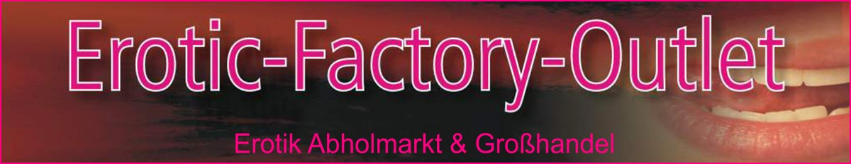Erotic Factory Outlet - DMV GmbH